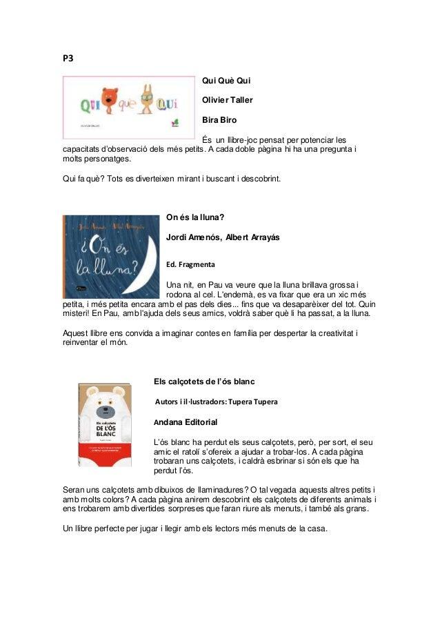P3 Qui Què Qui Olivier Taller Bira Biro És un llibre-joc pensat per potenciar les capacitats d'observació dels més petits....