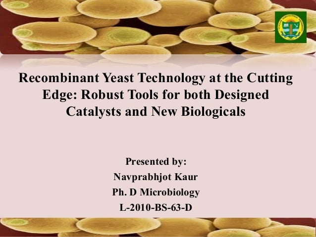 Recombinant yeast technology at the cutting edge robust for Cutting edge technology news