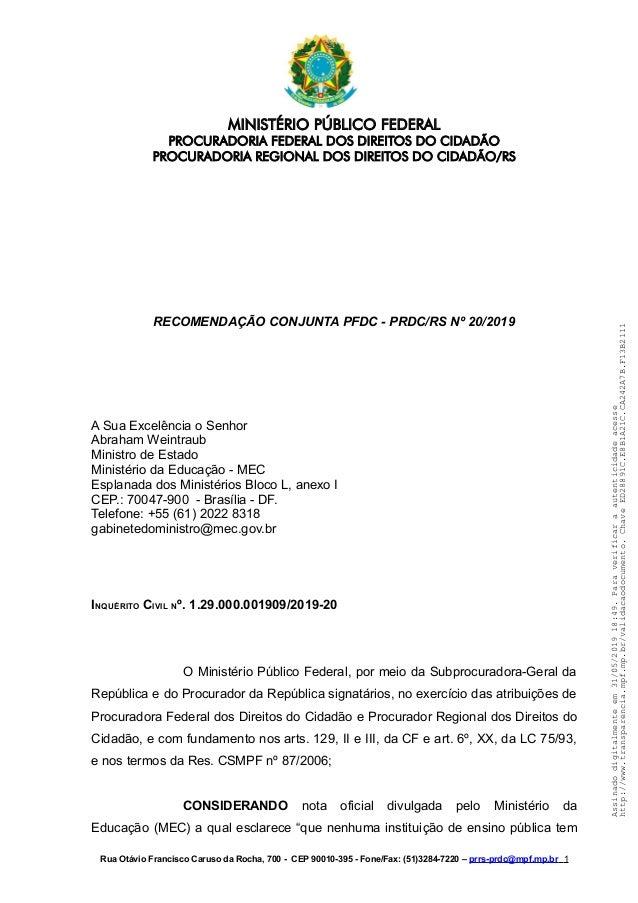 MINISTÉRIO PÚBLICO FEDERAL PROCURADORIA FEDERAL DOS DIREITOS DO CIDADÃO PROCURADORIA REGIONAL DOS DIREITOS DO CIDADÃO/RS R...