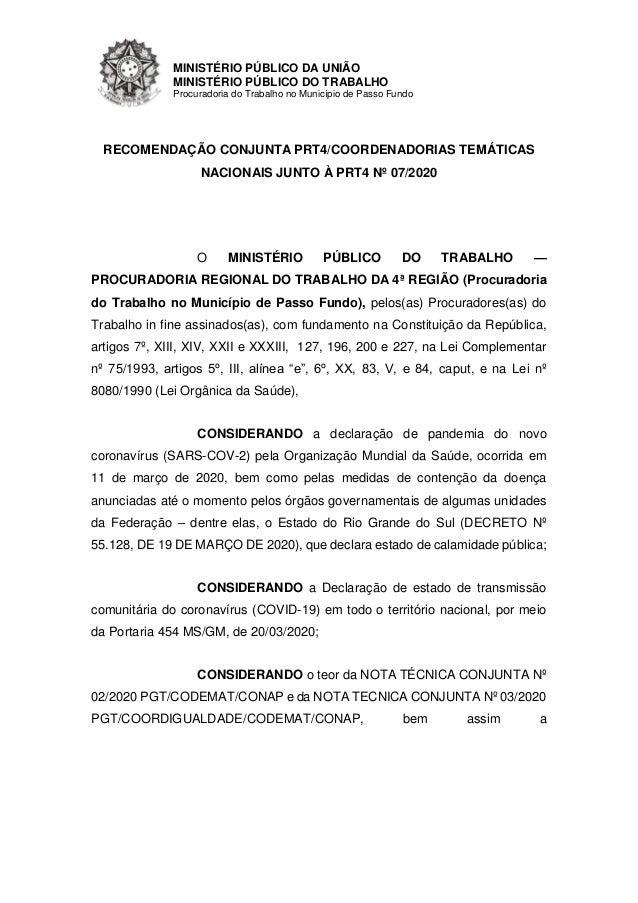 MINIST�RIO P�BLICO DA UNI�O MINIST�RIO P�BLICO DO TRABALHO Procuradoria do Trabalho no Munic�pio de Passo Fundo RECOMENDA�...