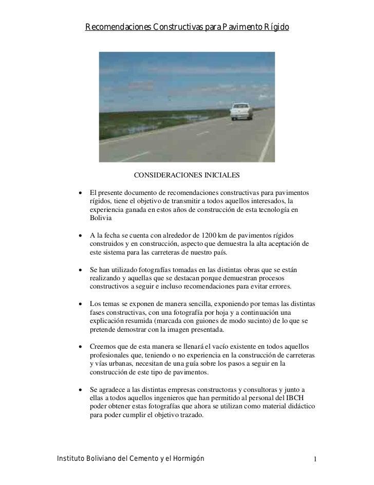 Recomendaciones Constructivas para Pavimento Rígido                             CONSIDERACIONES INICIALES           El pre...