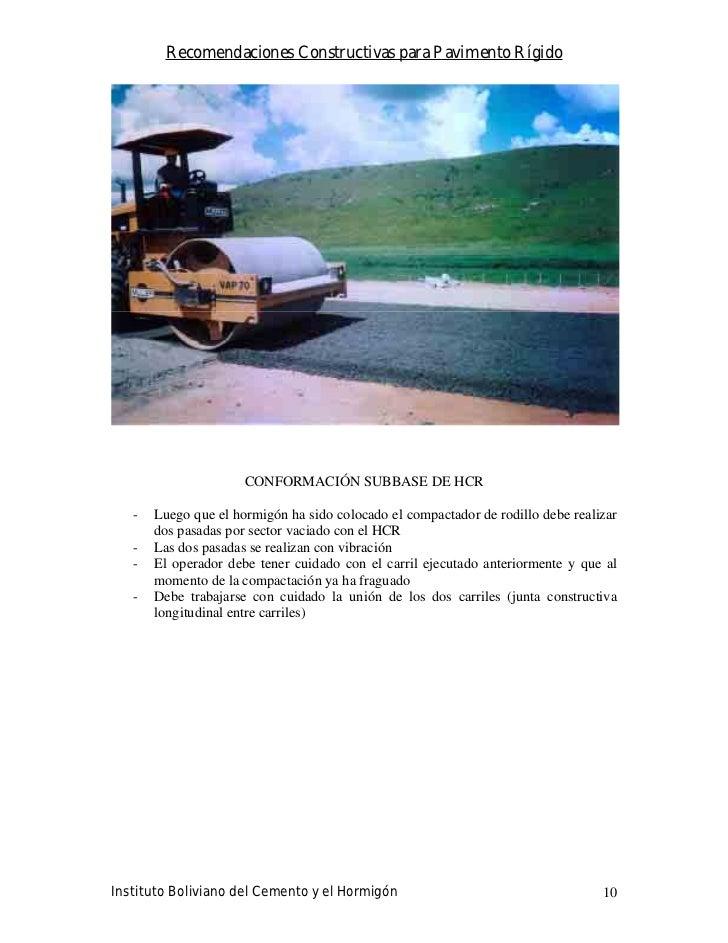 Recomendaciones Constructivas para Pavimento Rígido                           CONFORMACIÓN SUBBASE DE HCR     -   Luego qu...