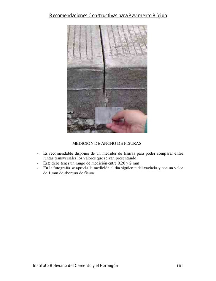 Recomendaciones Constructivas para Pavimento Rígido                            MEDICIÓN DE ANCHO DE FISURAS    -   Es reco...