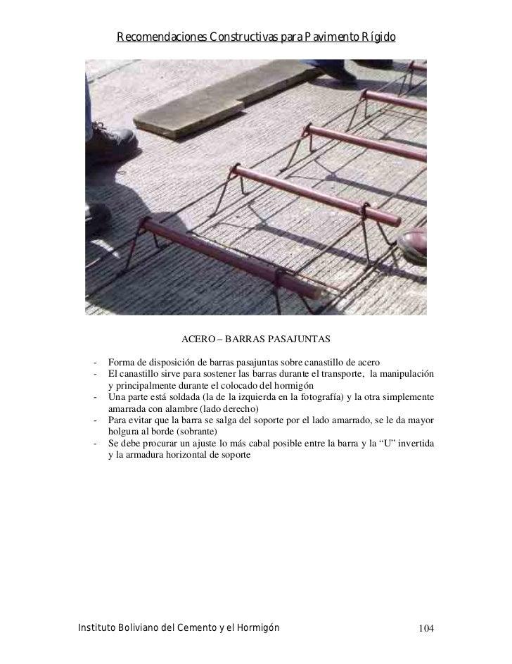 Recomendaciones Constructivas para Pavimento Rígido                              ACERO – BARRAS PASAJUNTAS     -   Forma d...
