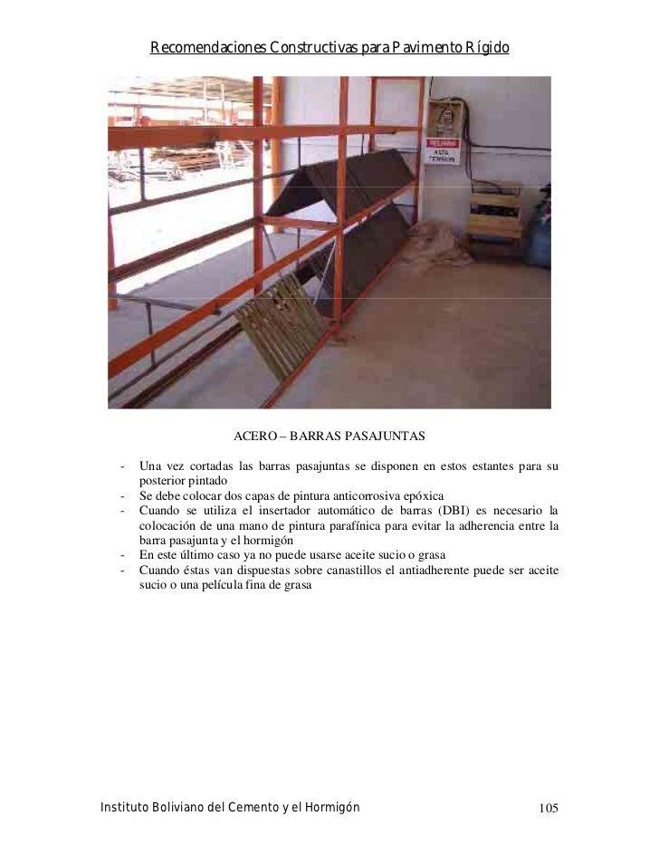 Recomendaciones Constructivas para Pavimento Rígido                             ACERO – BARRAS PASAJUNTAS     -   Una vez ...