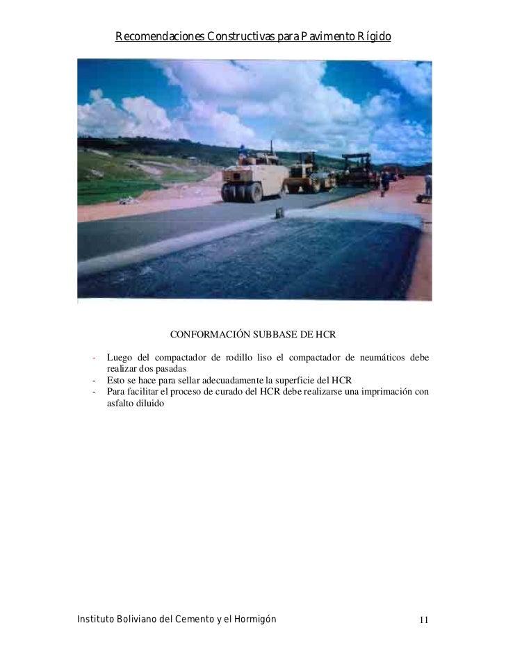Recomendaciones Constructivas para Pavimento Rígido                           CONFORMACIÓN SUBBASE DE HCR     -   Luego de...