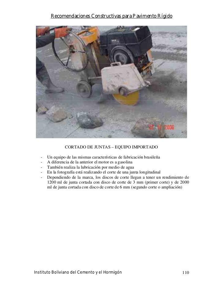 Recomendaciones Constructivas para Pavimento Rígido                     CORTADO DE JUNTAS – EQUIPO IMPORTADO     -   Un eq...