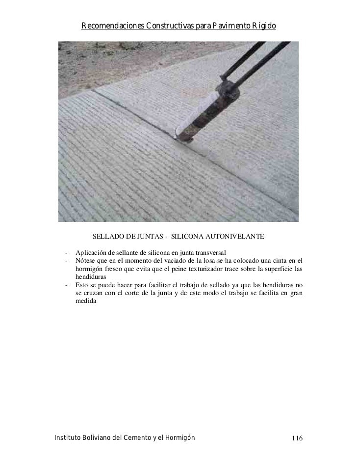Recomendaciones Constructivas para Pavimento Rígido                  SELLADO DE JUNTAS - SILICONA AUTONIVELANTE     -   Ap...