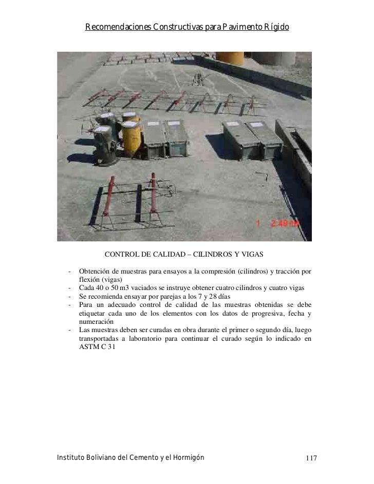 Recomendaciones Constructivas para Pavimento Rígido                    CONTROL DE CALIDAD – CILINDROS Y VIGAS     -   Obte...