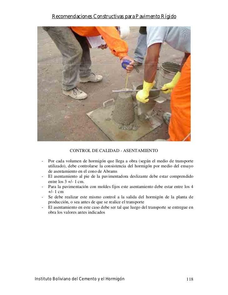 Recomendaciones Constructivas para Pavimento Rígido                        CONTROL DE CALIDAD - ASENTAMIENTO     -   Por c...