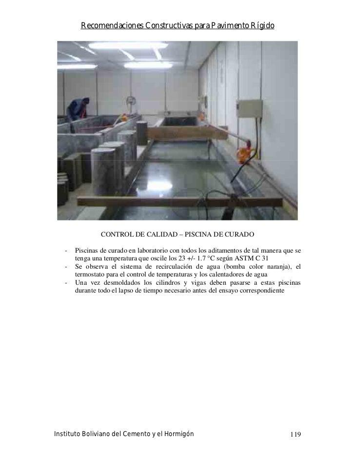 Recomendaciones Constructivas para Pavimento Rígido                     CONTROL DE CALIDAD – PISCINA DE CURADO     -   Pis...