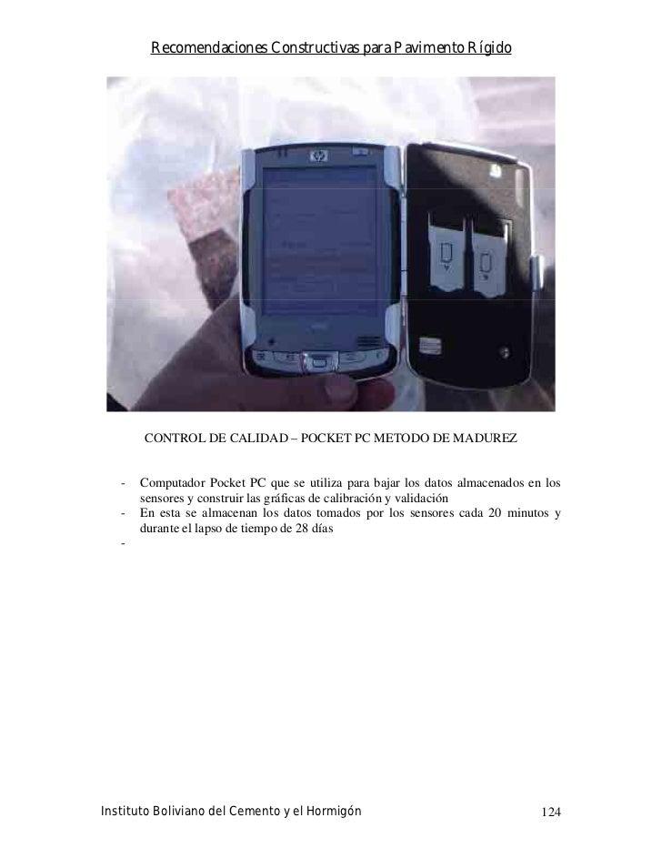Recomendaciones Constructivas para Pavimento Rígido            CONTROL DE CALIDAD – POCKET PC METODO DE MADUREZ      -   C...