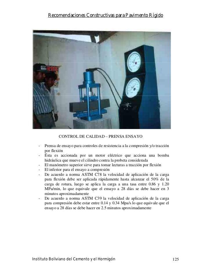 Recomendaciones Constructivas para Pavimento Rígido                    CONTROL DE CALIDAD – PRENSA ENSAYO     -   Prensa d...