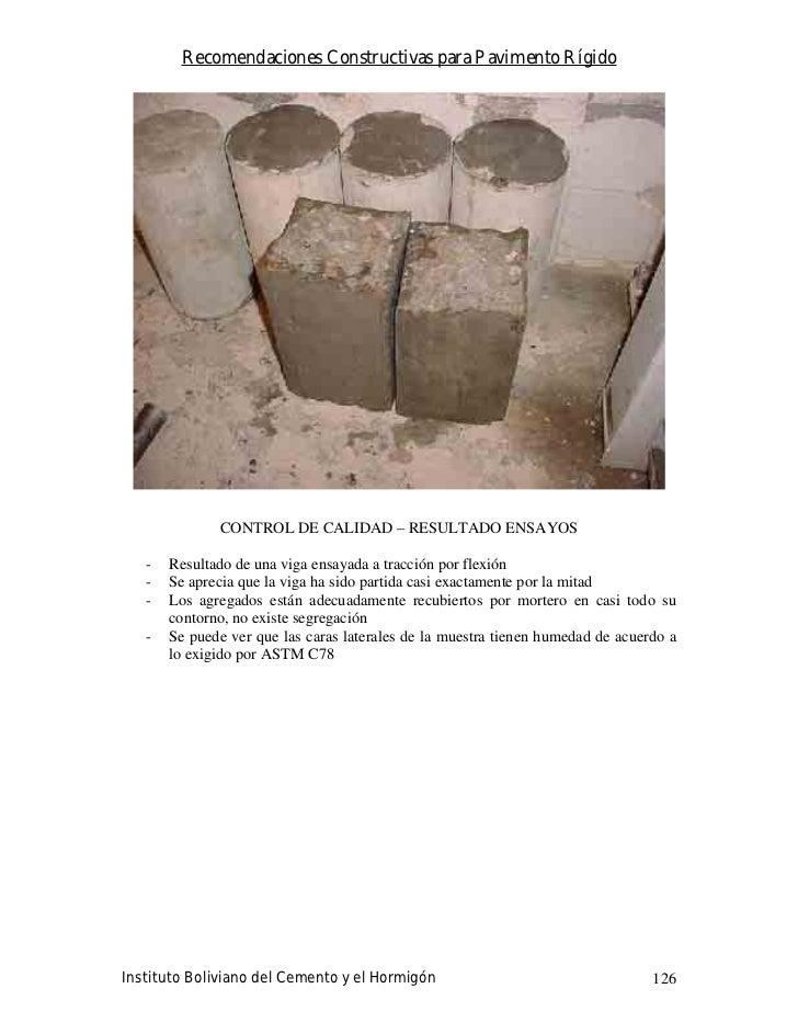 Recomendaciones Constructivas para Pavimento Rígido                   CONTROL DE CALIDAD – RESULTADO ENSAYOS     -   Resul...