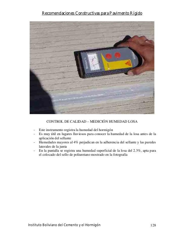 Recomendaciones Constructivas para Pavimento Rígido                 CONTROL DE CALIDAD – MEDICIÓN HUMEDAD LOSA     -   Est...