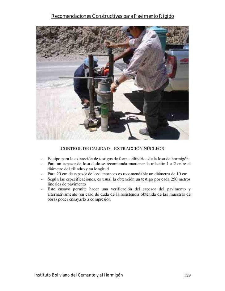 Recomendaciones Constructivas para Pavimento Rígido                   CONTROL DE CALIDAD – EXTRACCIÓN NÚCLEOS     -   Equi...