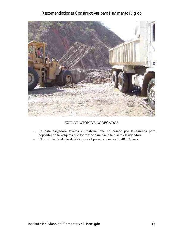 Recomendaciones Constructivas para Pavimento Rígido                            EXPLOTACIÓN DE AGREGADOS     -   La pala ca...