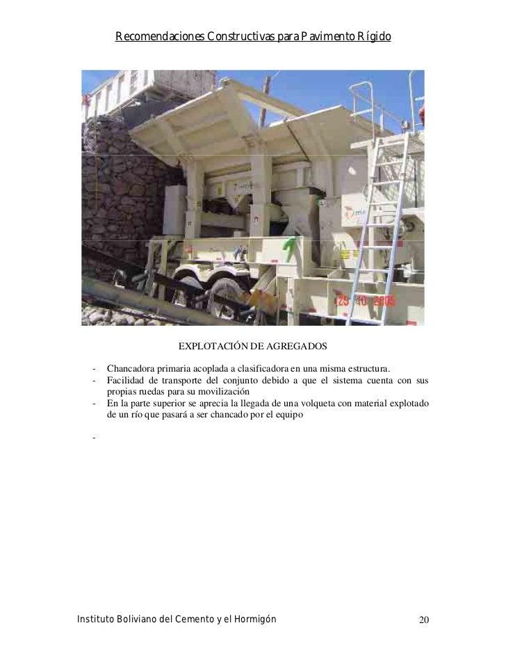 Recomendaciones Constructivas para Pavimento Rígido                              EXPLOTACIÓN DE AGREGADOS     -   Chancado...