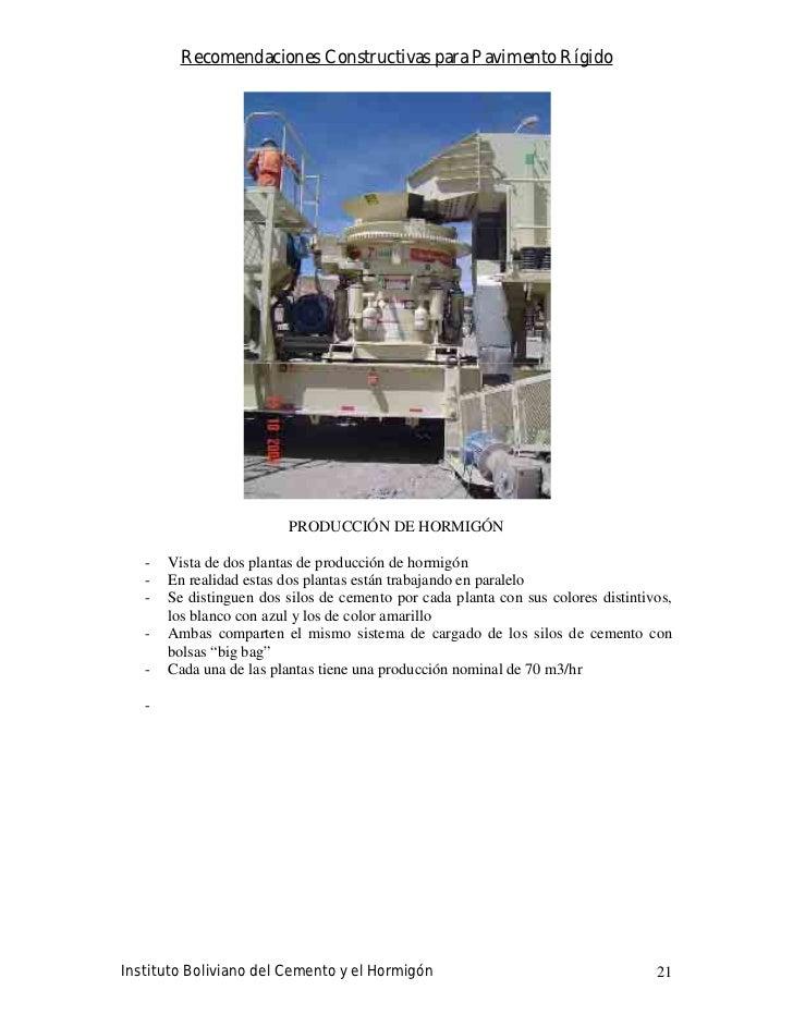 Recomendaciones Constructivas para Pavimento Rígido                              PRODUCCIÓN DE HORMIGÓN     -   Vista de d...