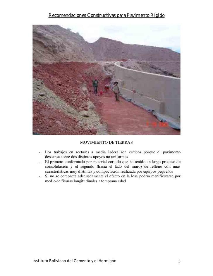 Recomendaciones Constructivas para Pavimento Rígido                                MOVIMIENTO DE TIERRAS     -   Los traba...