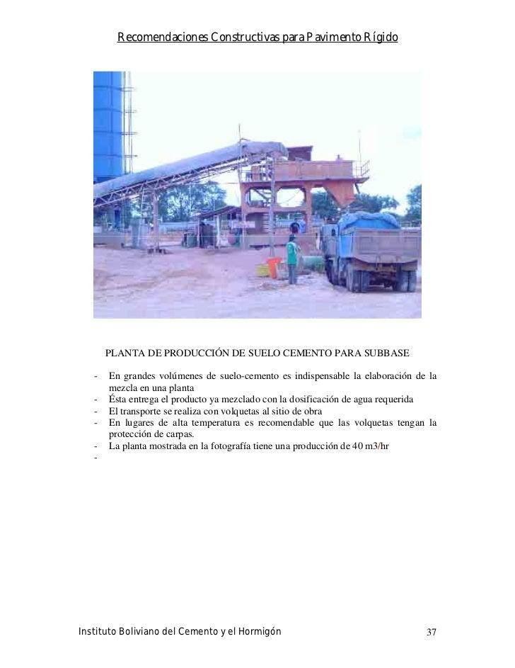 Recomendaciones Constructivas para Pavimento Rígido            PLANTA DE PRODUCCIÓN DE SUELO CEMENTO PARA SUBBASE     -   ...