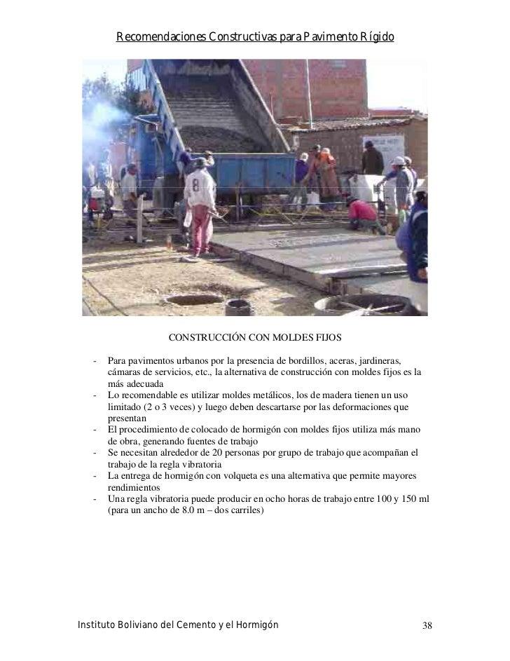 Recomendaciones Constructivas para Pavimento Rígido                           CONSTRUCCIÓN CON MOLDES FIJOS     -   Para p...