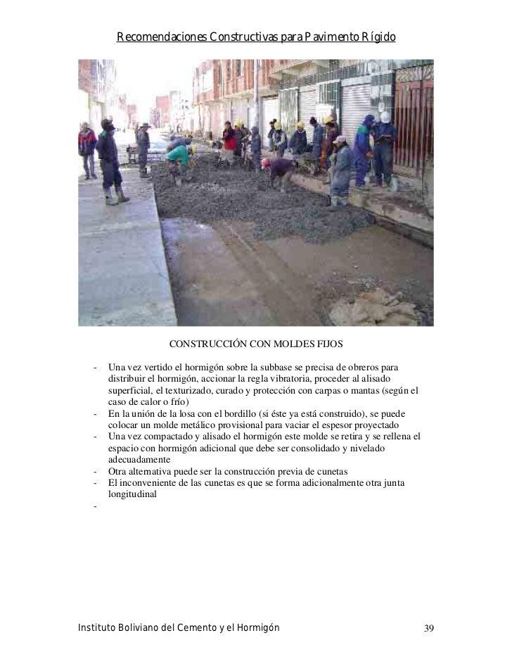Recomendaciones Constructivas para Pavimento Rígido                           CONSTRUCCIÓN CON MOLDES FIJOS     -   Una ve...