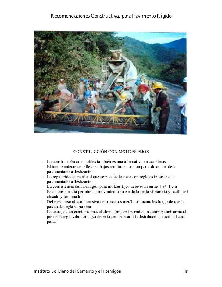 Recomendaciones Constructivas para Pavimento Rígido                           CONSTRUCCIÓN CON MOLDES FIJOS     -   La con...