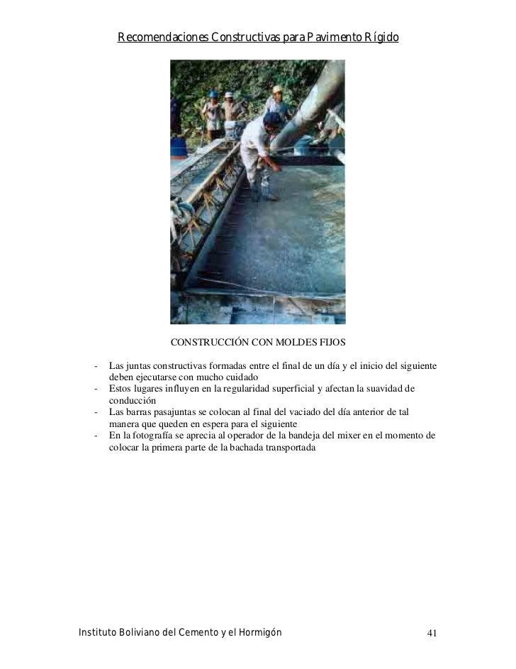 Recomendaciones Constructivas para Pavimento Rígido                           CONSTRUCCIÓN CON MOLDES FIJOS     -   Las ju...