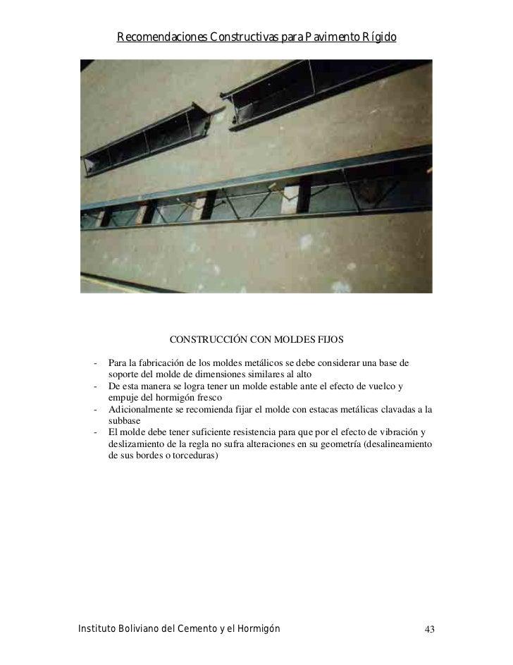 Recomendaciones Constructivas para Pavimento Rígido                           CONSTRUCCIÓN CON MOLDES FIJOS     -   Para l...