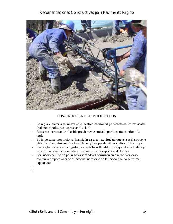 Recomendaciones Constructivas para Pavimento Rígido                           CONSTRUCCIÓN CON MOLDES FIJOS     -   La reg...