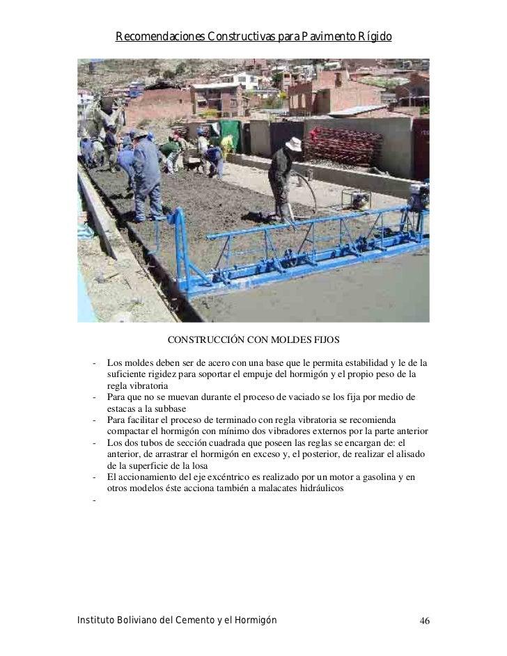 Recomendaciones Constructivas para Pavimento Rígido                           CONSTRUCCIÓN CON MOLDES FIJOS     -   Los mo...