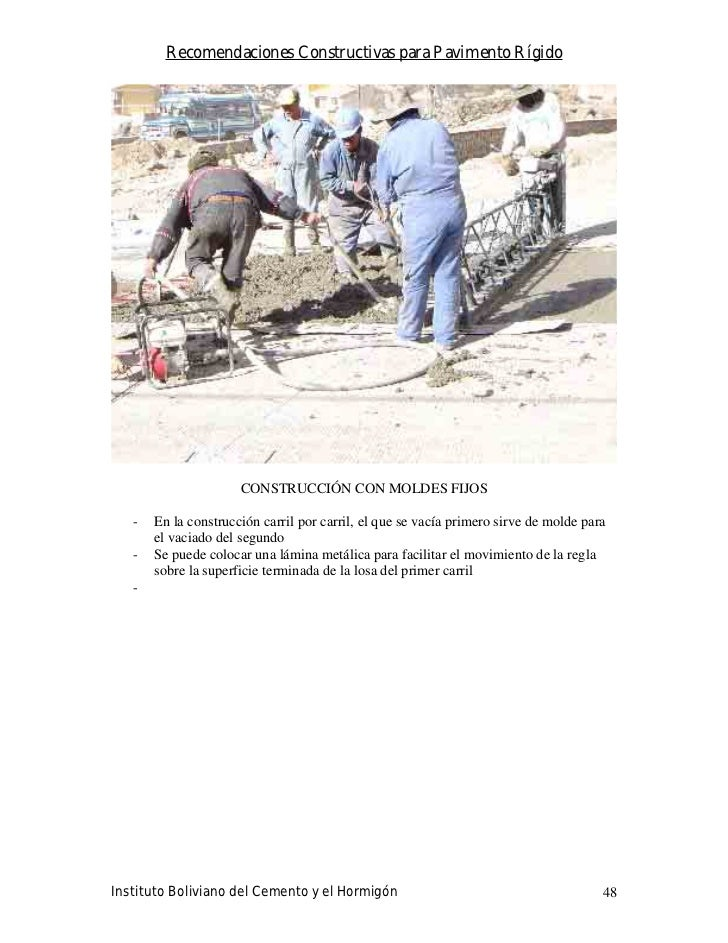 Recomendaciones Constructivas para Pavimento Rígido                           CONSTRUCCIÓN CON MOLDES FIJOS     -   En la ...