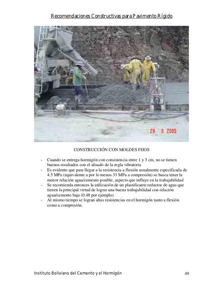 Recomendaciones Constructivas para Pavimento Rígido                           CONSTRUCCIÓN CON MOLDES FIJOS     -   Cuando...