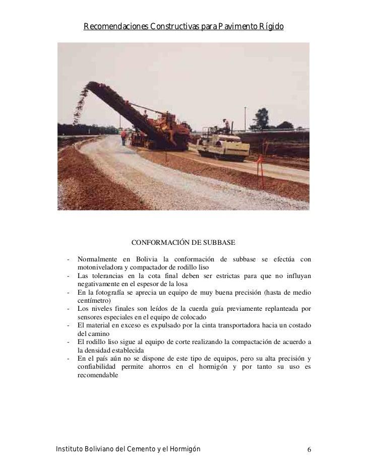 Recomendaciones Constructivas para Pavimento Rígido                              CONFORMACIÓN DE SUBBASE     -   Normalmen...