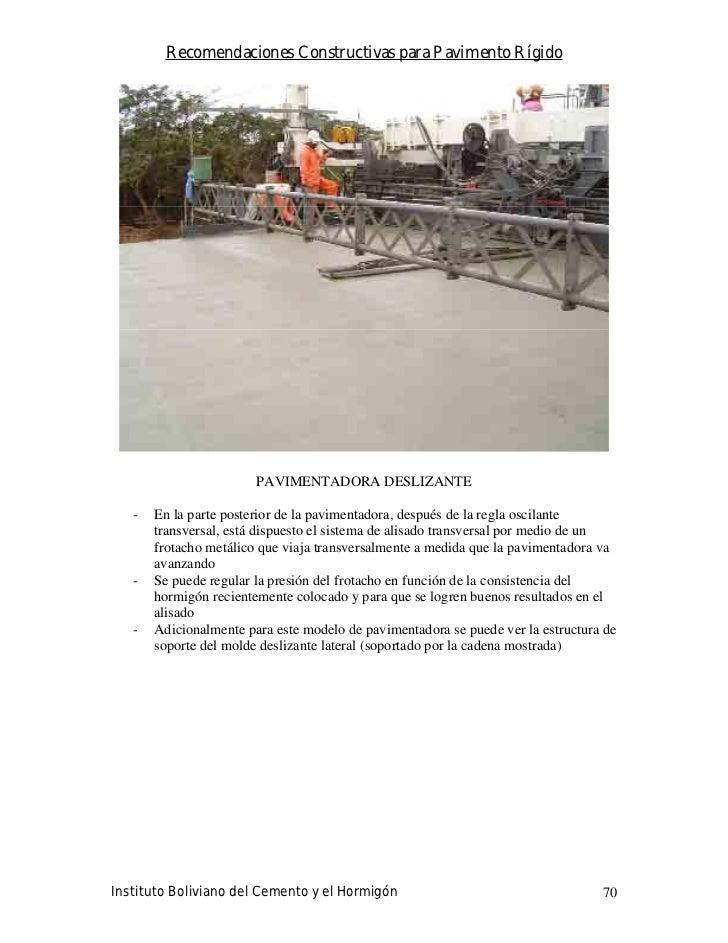 Recomendaciones Constructivas para Pavimento Rígido                             PAVIMENTADORA DESLIZANTE     -   En la par...