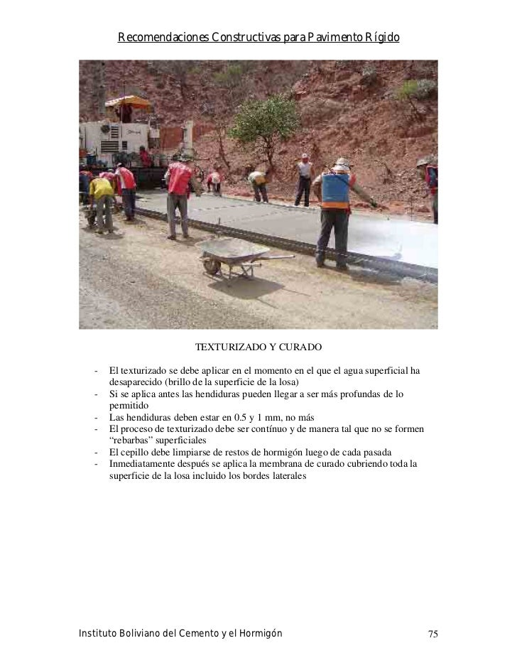 Recomendaciones Constructivas para Pavimento Rígido                                TEXTURIZADO Y CURADO     -   El texturi...