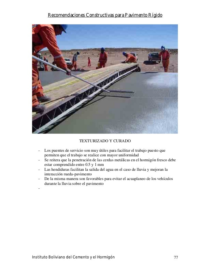 Recomendaciones Constructivas para Pavimento Rígido                                 TEXTURIZADO Y CURADO     -   Los puent...