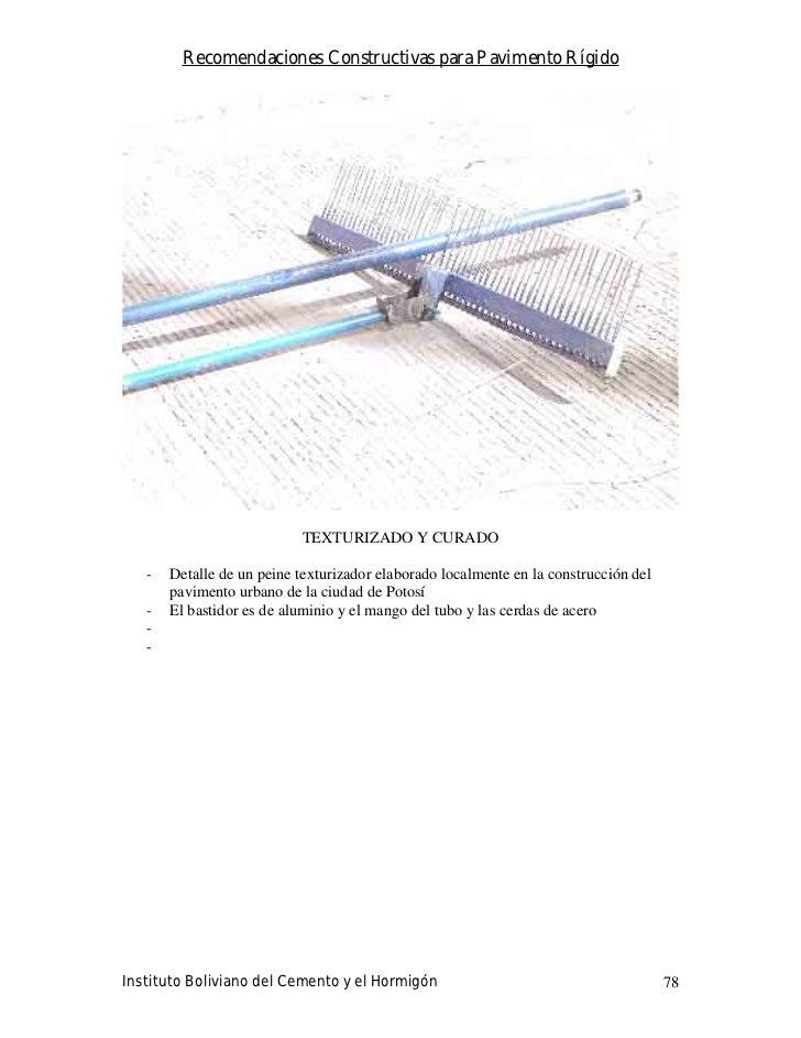 Recomendaciones Constructivas para Pavimento Rígido                                TEXTURIZADO Y CURADO     -   Detalle de...