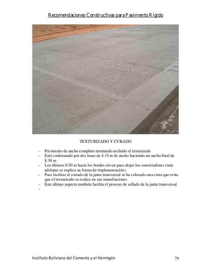 Recomendaciones Constructivas para Pavimento Rígido                                  TEXTURIZADO Y CURADO     -   Paviment...