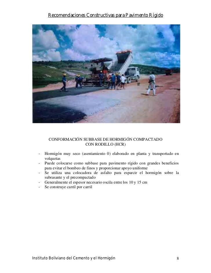 Recomendaciones Constructivas para Pavimento Rígido              CONFORMACIÓN SUBBASE DE HORMIGÓN COMPACTADO              ...