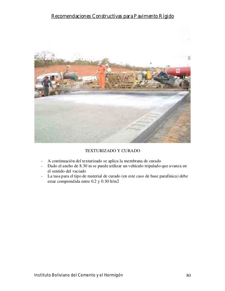 Recomendaciones Constructivas para Pavimento Rígido                                 TEXTURIZADO Y CURADO     -   A continu...
