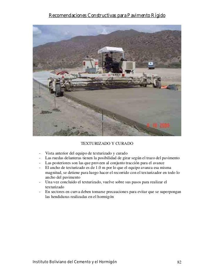 Recomendaciones Constructivas para Pavimento Rígido                                 TEXTURIZADO Y CURADO     -   Vista ant...