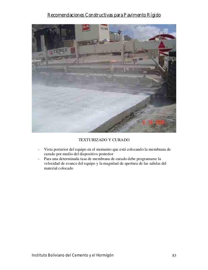 Recomendaciones Constructivas para Pavimento Rígido                                TEXTURIZADO Y CURADO     -   Vista post...