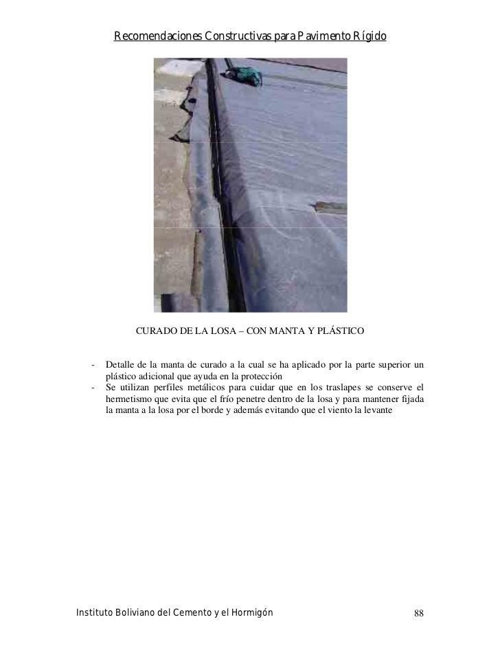 Recomendaciones Constructivas para Pavimento Rígido                   CURADO DE LA LOSA – CON MANTA Y PLÁSTICO      -   De...