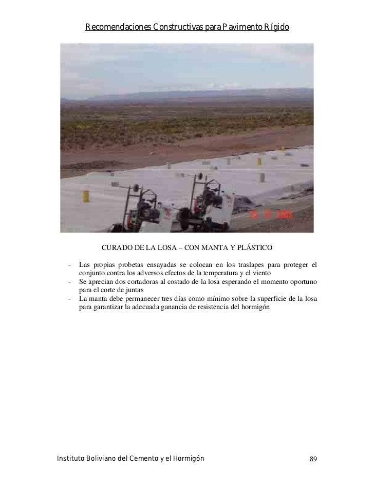Recomendaciones Constructivas para Pavimento Rígido                   CURADO DE LA LOSA – CON MANTA Y PLÁSTICO     -   Las...