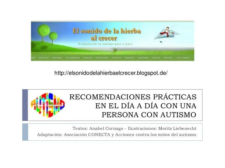 http://elsonidodelahierbaelcrecer.blogspot.de/              RECOMENDACIONES PRÁCTICAS                   EN EL DÍA A DÍA CO...