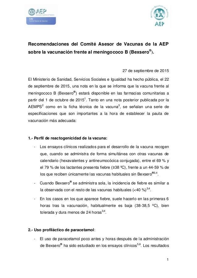1 Recomendaciones del Comité Asesor de Vacunas de la AEP sobre la vacunación frente al meningococo B (Bexsero® ). 27 de se...