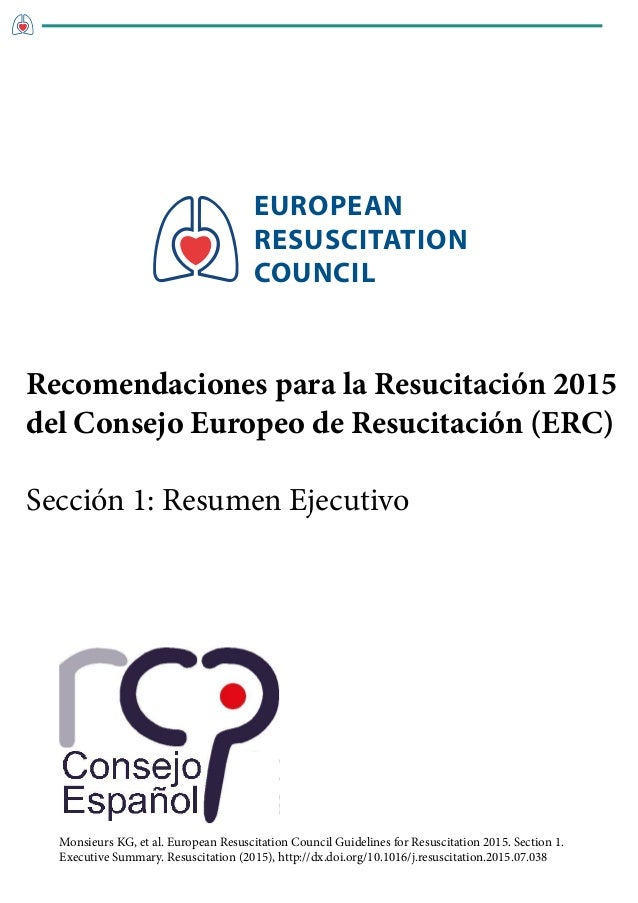 EUROPEAN RESUSCITATION COUNCIL Monsieurs KG, et al. European Resuscitation Council Guidelines for Resuscitation 2015. Sect...