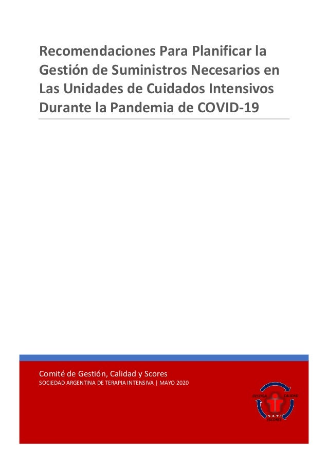 Comité de Gestión, Calidad y Scores SOCIEDAD ARGENTINA DE TERAPIA INTENSIVA | MAYO 2020 Recomendaciones Para Planificar la...